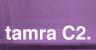 Tamra C2