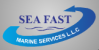 Sea Fast Marine & Services LLC